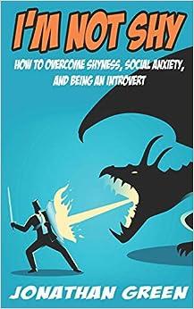 Libros De Cocina Descargar I'm Not Shy: How To Overcome Shyness, Social Anxiety, And Being An Introvert Mobi A PDF