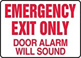 EMERGENCY EXIT ONLY DOOR ALARM WILL SOUND Sign - 7'' x 10'' Aluma-Lite