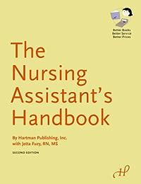 The Nursing Assistant's Handbook, 2nd Edition