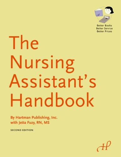 The Nursing Assistant's Handbook