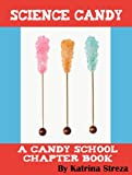 Science Candy (Candy School)