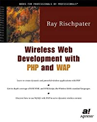 Wireless Web Development with PHP and WAP