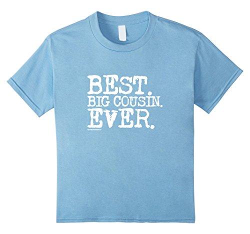 Kids Best Big Cousin Ever T-Shirt 8 Baby Blue