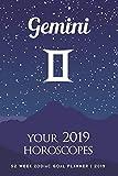 Gemini - Your 2019 Horoscopes: 52 Week Zodiac Goal Planner 2019