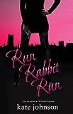 Run Rabbit Run (Sophie Green Mysteries) (Choc Lit)
