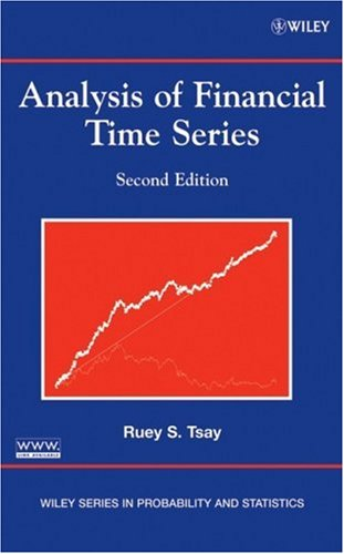 Analysis of Financial Time Series (Wiley Series in Probability and Statistics)