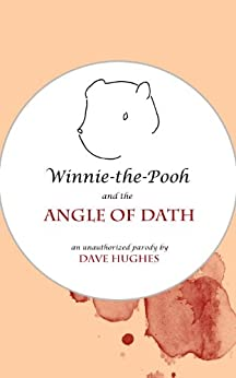 Winnie-the-Pooh and the Angle of Dath by [Hughes, Dave]