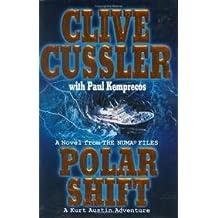 Polar Shift - A Novel From The Numa Files, A Kurt Austin Adventure