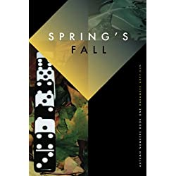 Spring's Fall: Autumn Numbers, Book I (Volume 1)