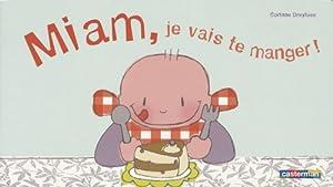 """Afficher """"Miam, je vais te manger !"""""""