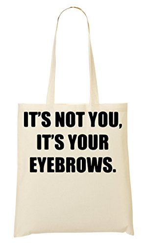 Tout Fourre It'S Provisions It'S You À Your Sac Eyebrows Sac Not wZPxq0CxgR