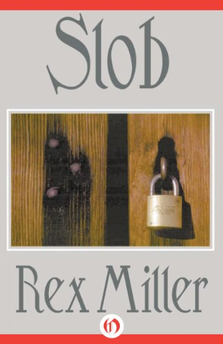 Slob (Chaingang Book 1) by [Miller, Rex]