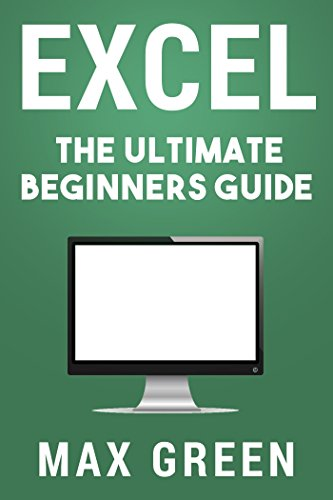 amazon com excel the ultimate beginners guide excel microsoft rh amazon com excel for beginners manchester excel for beginners manchester