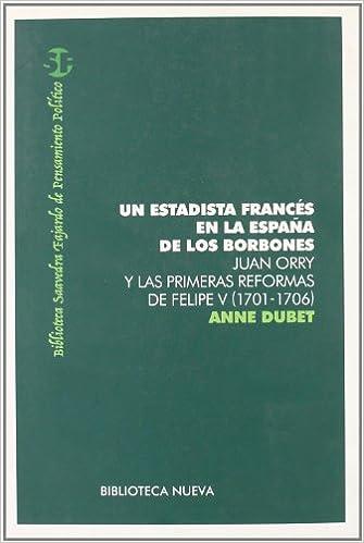 Un Estadista Francés En La España De Los Borbones ARQUITECTURA / URBANISMO: Amazon.es: Anne Dubet: Libros