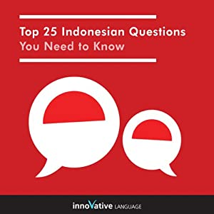 Top 25 Indonesian Questions You Need to Know Audiobook