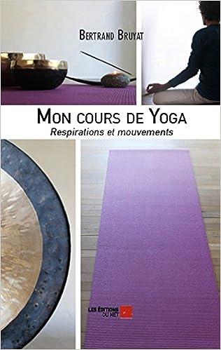 Téléchargements de livres gratuits Mon Cours de Yoga ePub