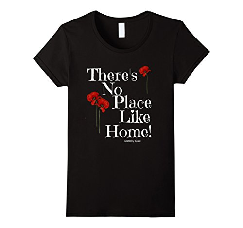 Black Dorothy Wizard Of Oz (Womens There's No Place Like Home Wizard of Oz Quote Dorothy Shirt Medium Black)