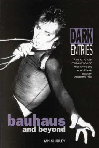 Bauhaus Band (Dark Entries: Bauhaus and Beyond (Music))