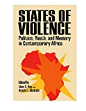 img - for States of Violence: Politics, Youth, and Memory in Contemporary Africa book / textbook / text book