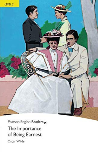 Level 2: The Importance of Being Earnest (Pearson English Graded Readers)