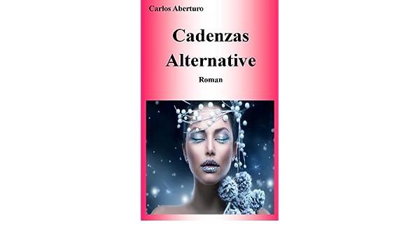 Cadenzas Alternative (German Edition)