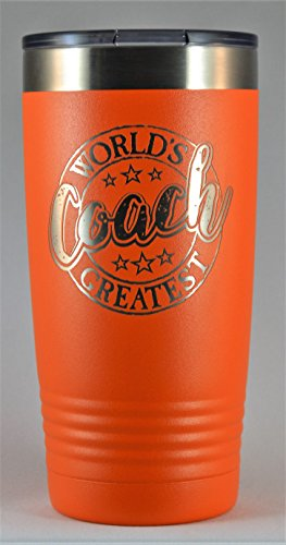 "COACH GIFT ~ Engraved ""World's Greatest Coach"" Stainless Steel Tumbler Vacuum Insulated Large Travel Coffee Mug Hot & Cold Drinks Baseball Football Soccer Birthday Christmas (Orange, 20 oz) by GK Grand Personal-Touch Premium Creations"