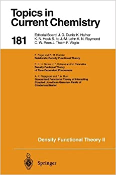 Density Functional Theory II: Relativistic and Time Dependent Extensions (Topics in Current Chemistry) (2013-10-04)