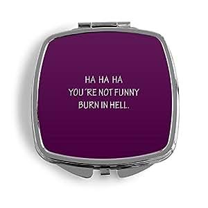 Ha Ha Ha. You Are Not Funny. Lila metal Espejo de bolso cosmético Beauty–Espejo plegable estampado diseño patrón con cita FUN