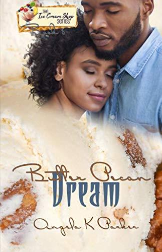 Butter Pecan Dream (An Ice Cream Shop Series Novella)