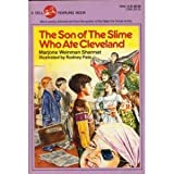 The Son of the Slime That Ate Cleveland, Marjorie Weinman Sharmat, 0440480868