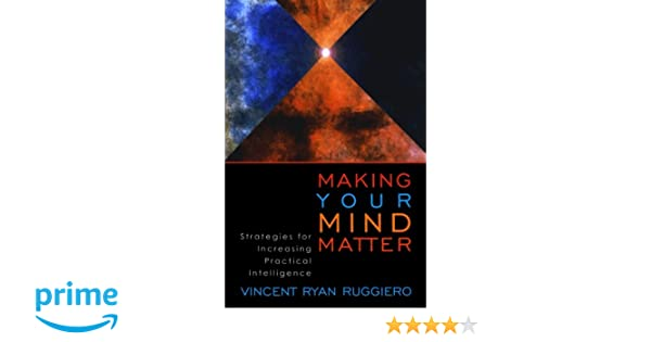 Amazon.com: Making Your Mind Matter: Strategies for Increasing ...