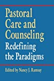 img - for Pastoral Care and Counseling: Redefining the Paradigms book / textbook / text book