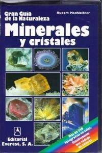 Descargar Libro Minerales Y Cristales: Una Guía Ideal Para El Aficionado A Los Minerales Y Las Piedras Preciosas. Rupert Hochleitner