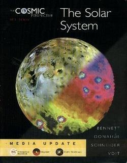 The Cosmic Perspective: The Solar System (Media Update)