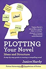 Plotting Your Novel: Ideas and Structure (Foundations of Fiction) (Volume 1) Paperback