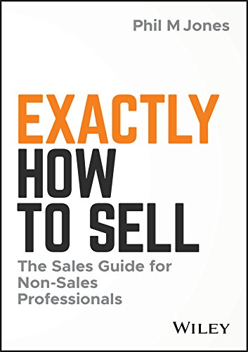 The sales guide for non-sales professionals   Exactly How to Sell walks you through a tried and true process that draws on time tested methods that are designed to attract and keep more customers. No matter what you are selling (yourself, ...