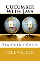 Cucumber With Java: Beginner's Guide