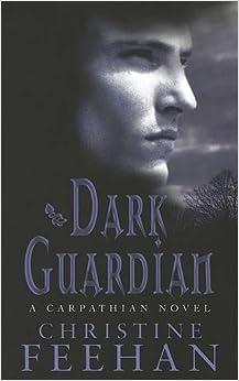 Dark Guardian: Number 9 in series ('Dark' Carpathian)