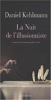 La nuit de l'illusionniste, Kehlmann, Daniel