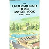 The Underground Home Answer Book, Ray G. Scott, 0830601627