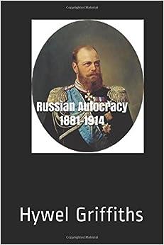 Russian Autocracy 1881-1914