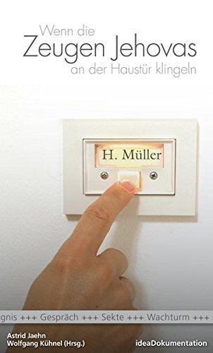 Wenn die Zeugen Jehovas an der Haustür klingeln von Karl-Heinz Vanheiden