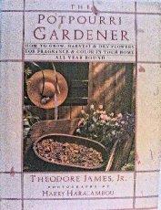 The Potpourri Gardener