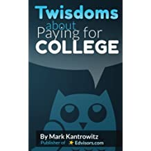 Twisdoms about Paying for College