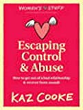 kaz cooke kindle - Escaping the Control of a Controlling Man