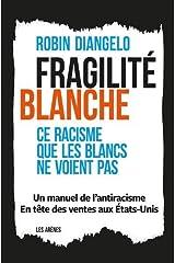 Fragilité blanche (AR.ESSAI) Paperback