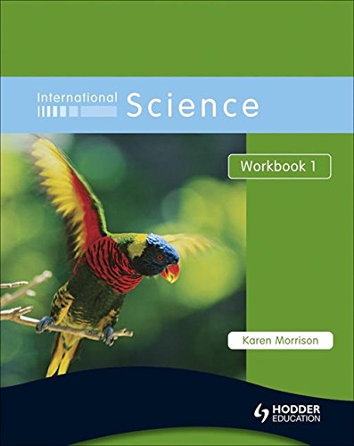 Download International Science, Workbook 1: For Students for Whom English Is a Second Language (Bk. 1) PDF