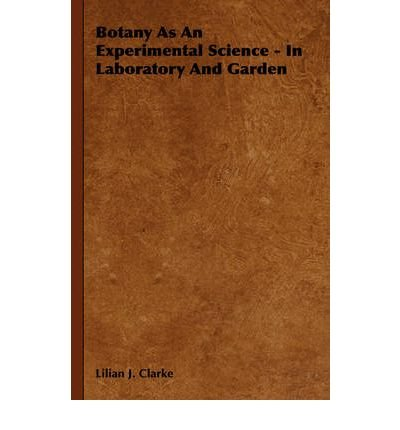 Download Botany As An Experimental Science - In Laboratory And Garden (Paperback) - Common PDF