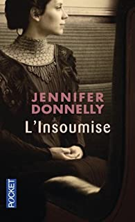 L'insoumise, Donnelly, Jennifer
