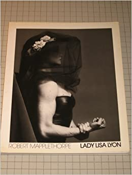 lady lisa lyon photographer robert mapplethorpe bruce chatwin german edition